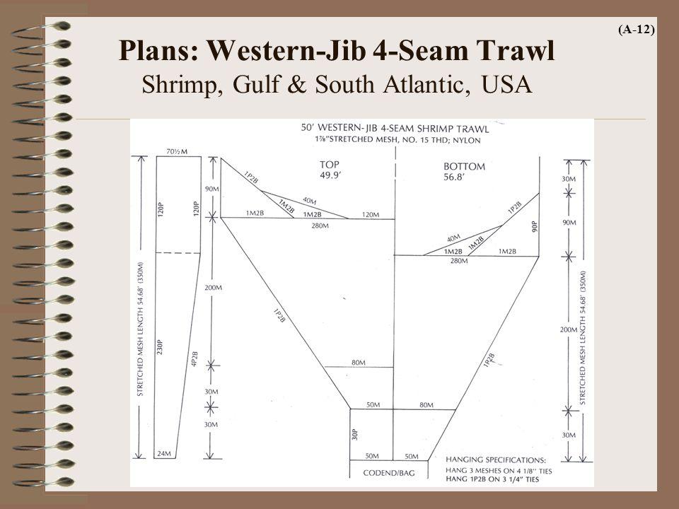 Plans: Western-Jib 4-Seam Trawl Shrimp, Gulf & South Atlantic, USA (A-12)