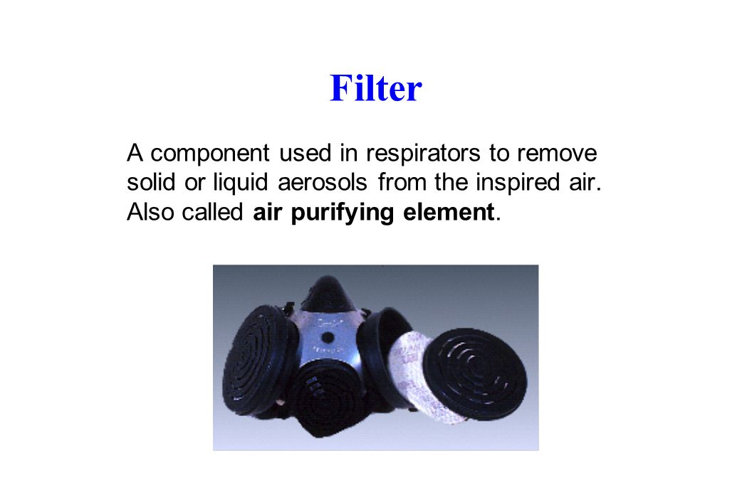 Filtering Facepiece (Dust Mask) A negative pressure particulate respirator with a filter as an integral part of the facepiece or with the entire facepiece composed of the filtering medium.