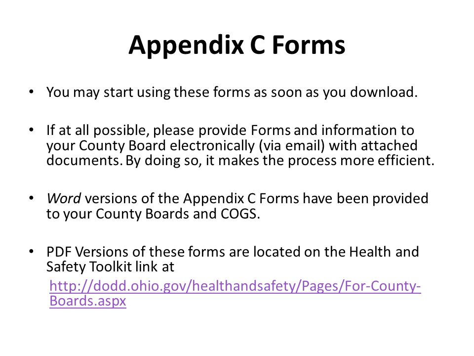 Appendix C Forms You may start using these forms as soon as you download. If at all possible, please provide Forms and information to your County Boar