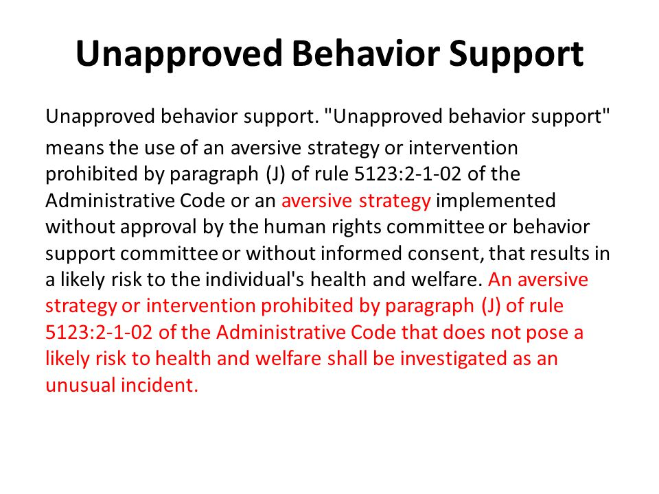 Unapproved Behavior Support Unapproved behavior support.