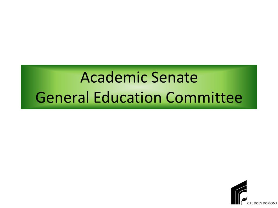 Academic Senate General Education Committee