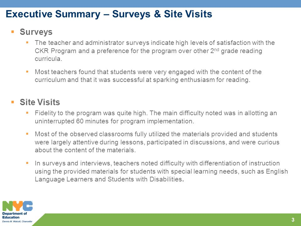 3  Surveys  The teacher and administrator surveys indicate high levels of satisfaction with the CKR Program and a preference for the program over other 2 nd grade reading curricula.