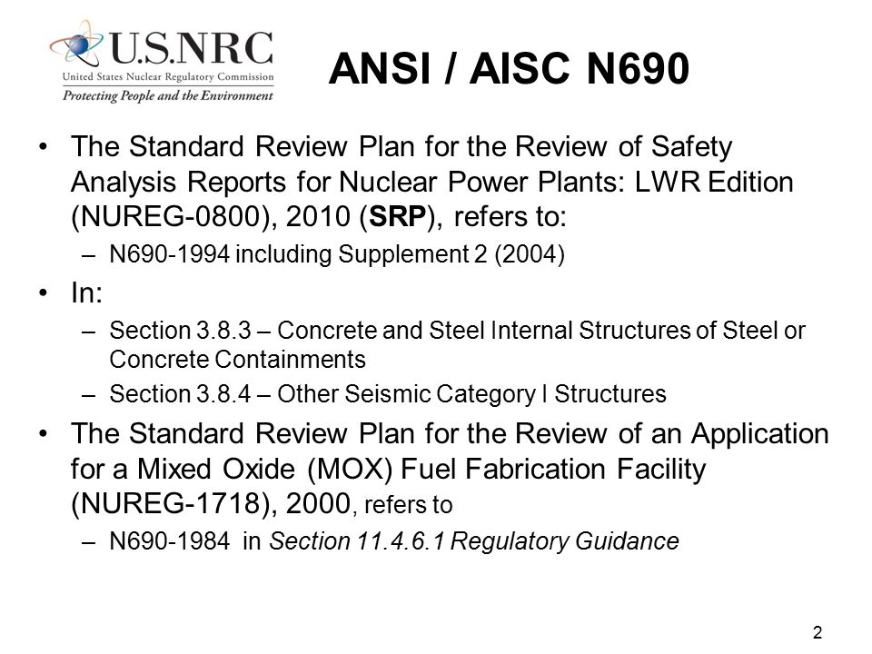 ANSI / AISC N690 The Standard Review Plan for the Review of Safety Analysis Reports for Nuclear Power Plants: LWR Edition (NUREG-0800), 2010 (SRP), re