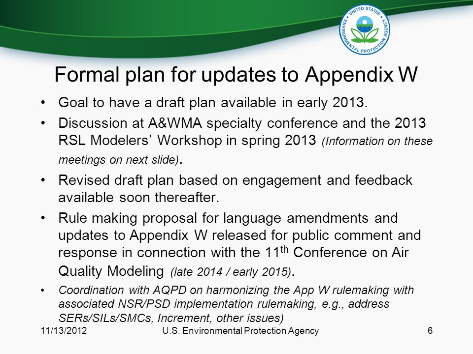 Formal plan for updates to Appendix W Goal to have a draft plan available in early 2013.