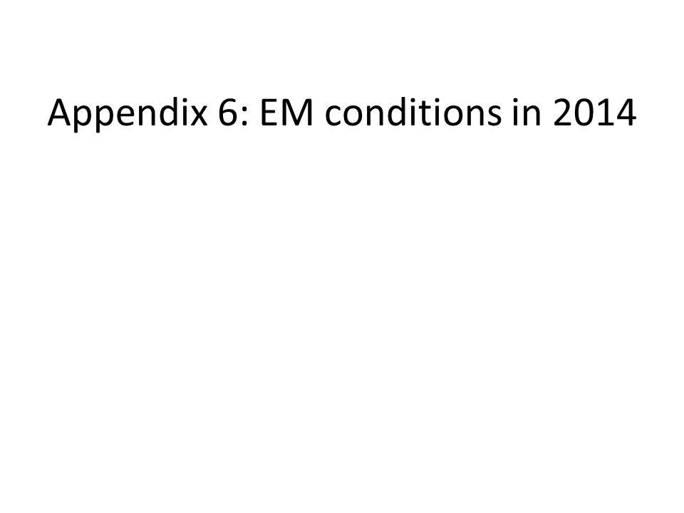 Appendix 6: EM conditions in 2014