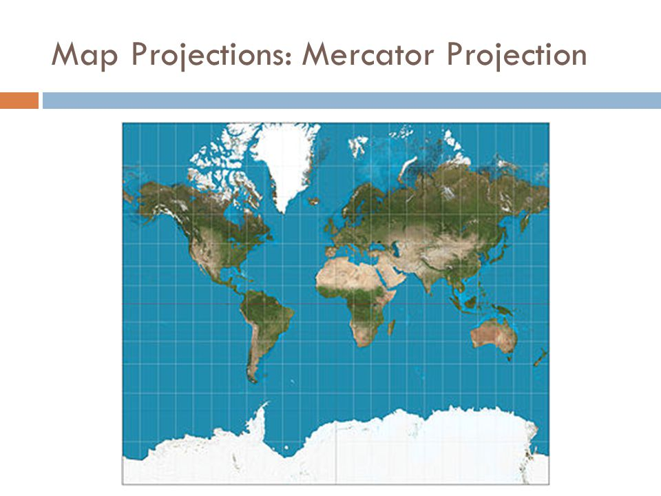 Map Projections: Mercator Projection