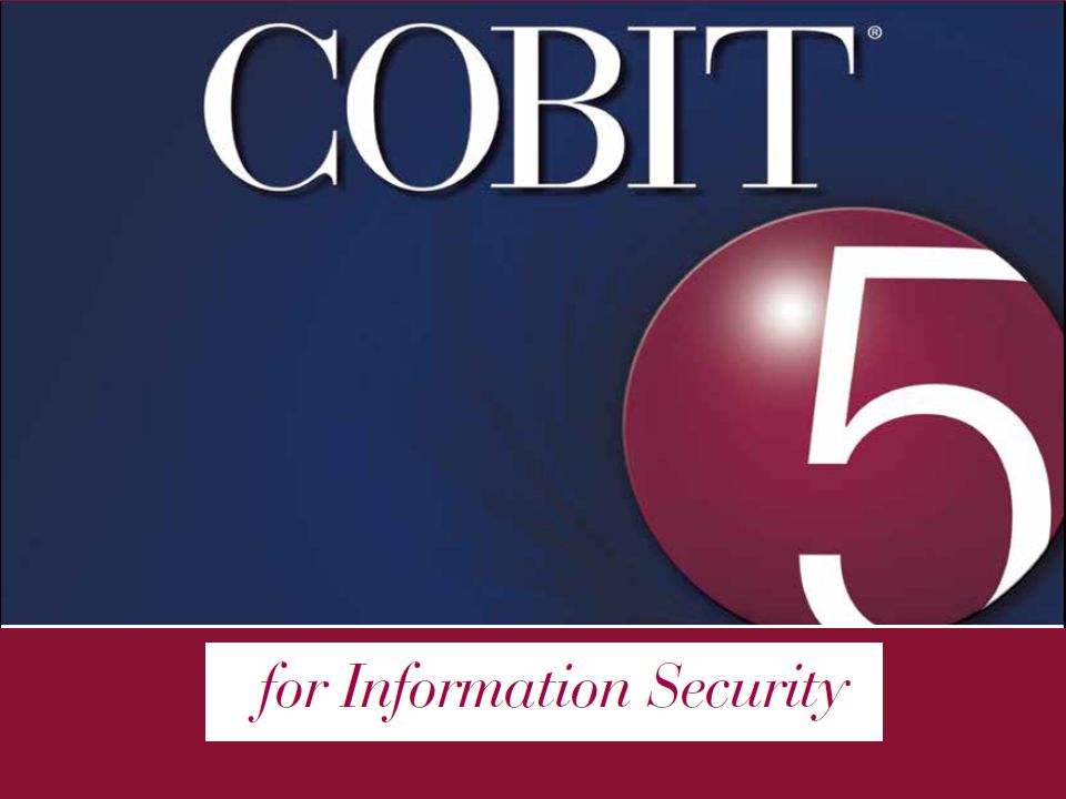 Agenda COBIT 5 Product Family Information Security COBIT 5 content Chapter 2.