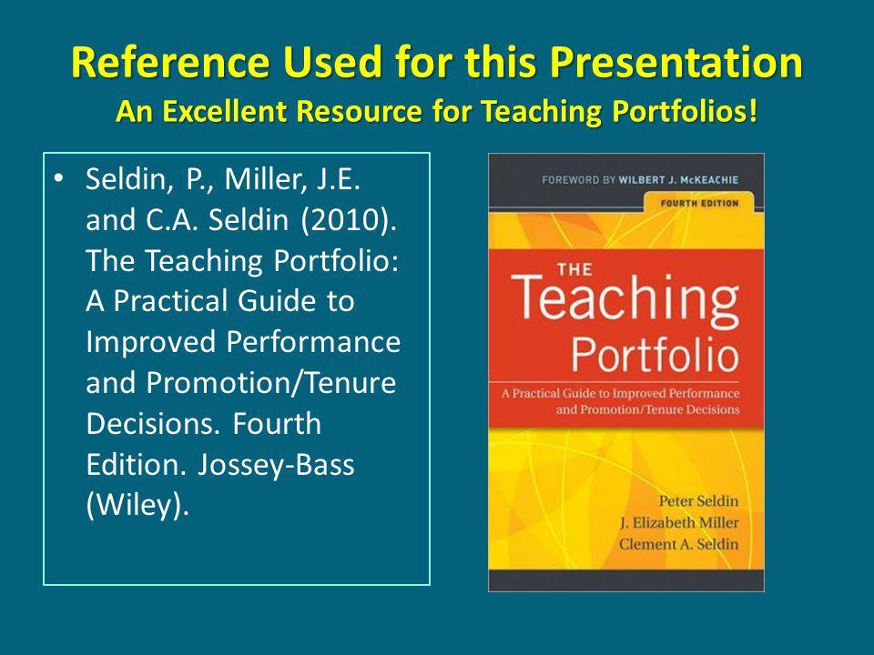 Seldin, P., Miller, J.E. and C.A. Seldin (2010).