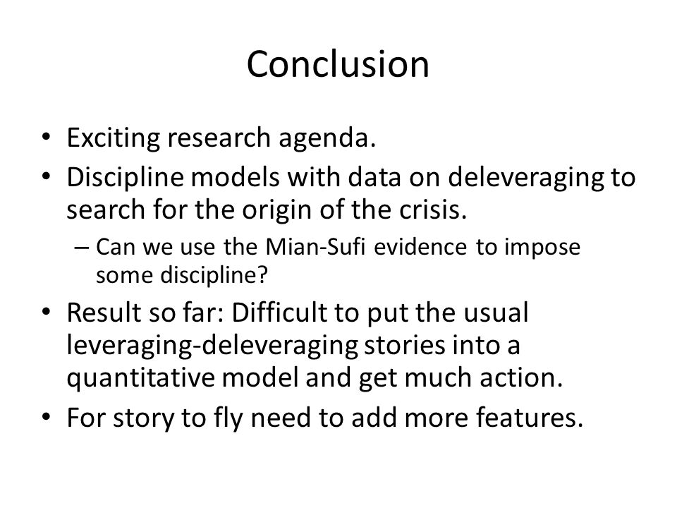 Conclusion Exciting research agenda.