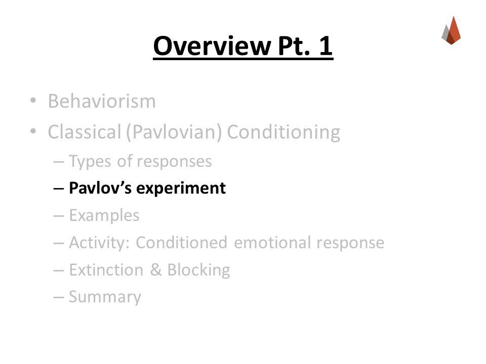 Pavlov's Experiment  Originally  CS (Bell)  Nothing  US (Meat)  UR (Salivating)  Many Trials  CS (Bell) : US (Meat)  UR (Salivating)  Eventually  CS (Bell)  CR (Salivating)