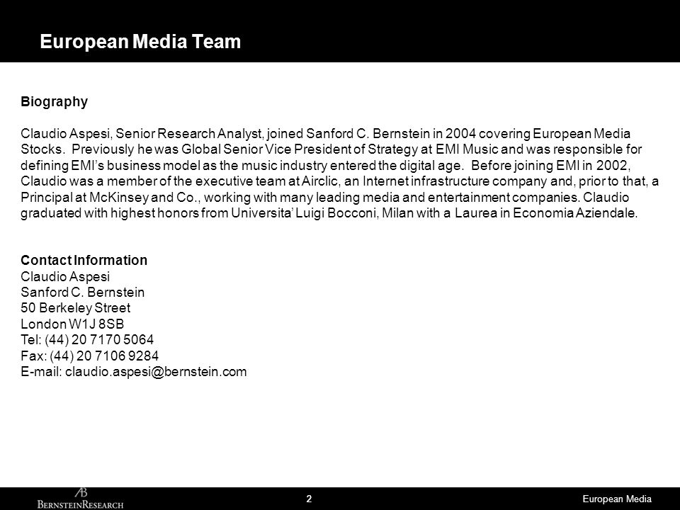European Media22 European Media Team Biography Claudio Aspesi, Senior Research Analyst, joined Sanford C.