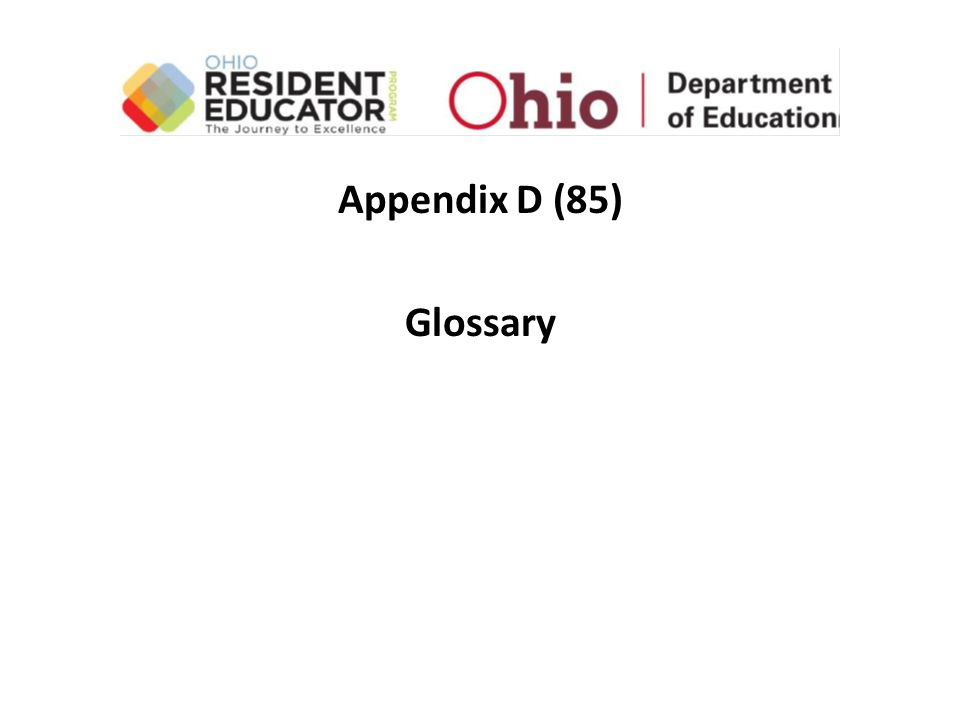 Appendix D (85) Glossary