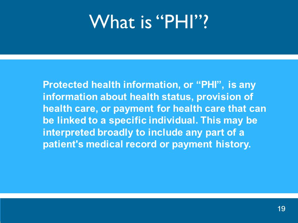 What is PHI .