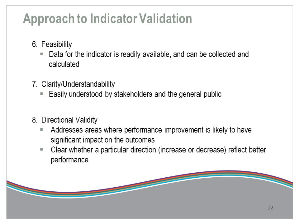Approach to Indicator Validation 6.