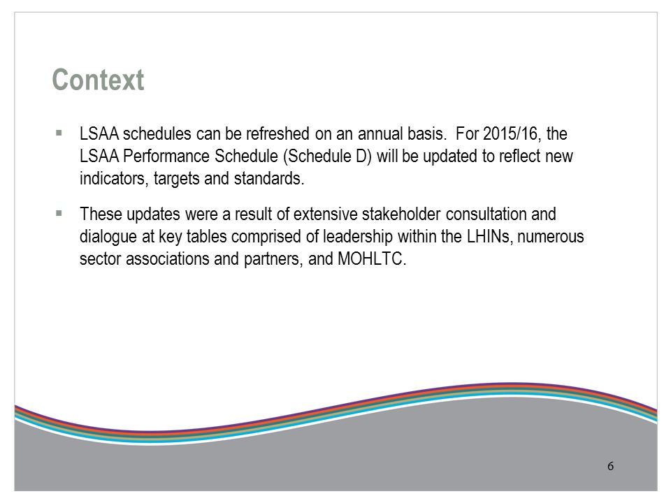 Context  LSAA schedules can be refreshed on an annual basis.