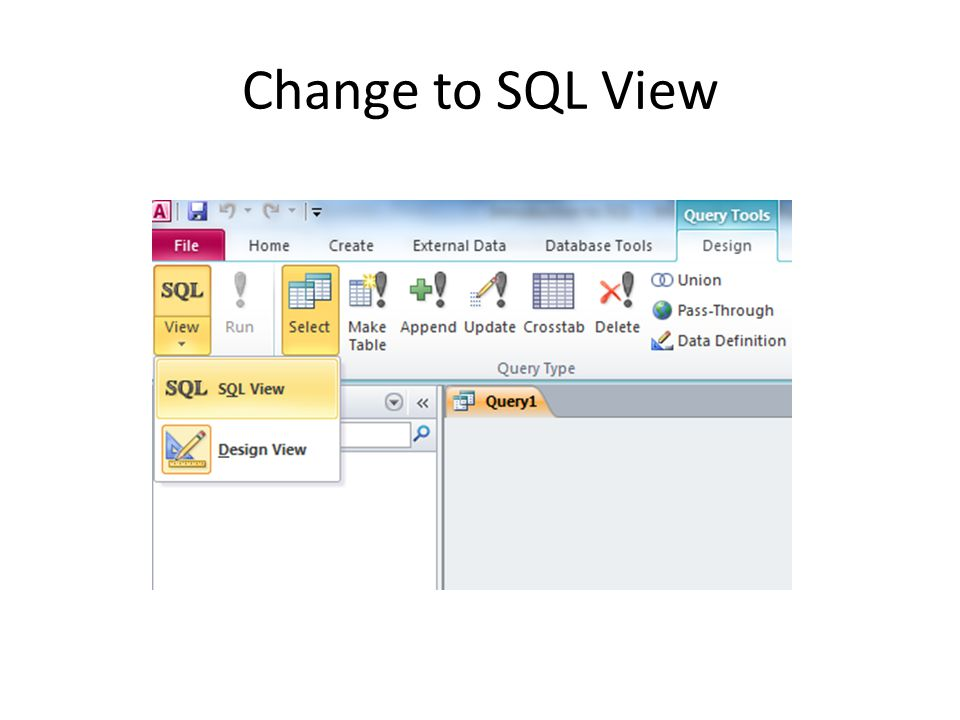 Change to SQL View