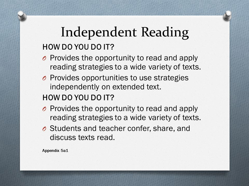 Independent Reading HOW DO YOU DO IT.