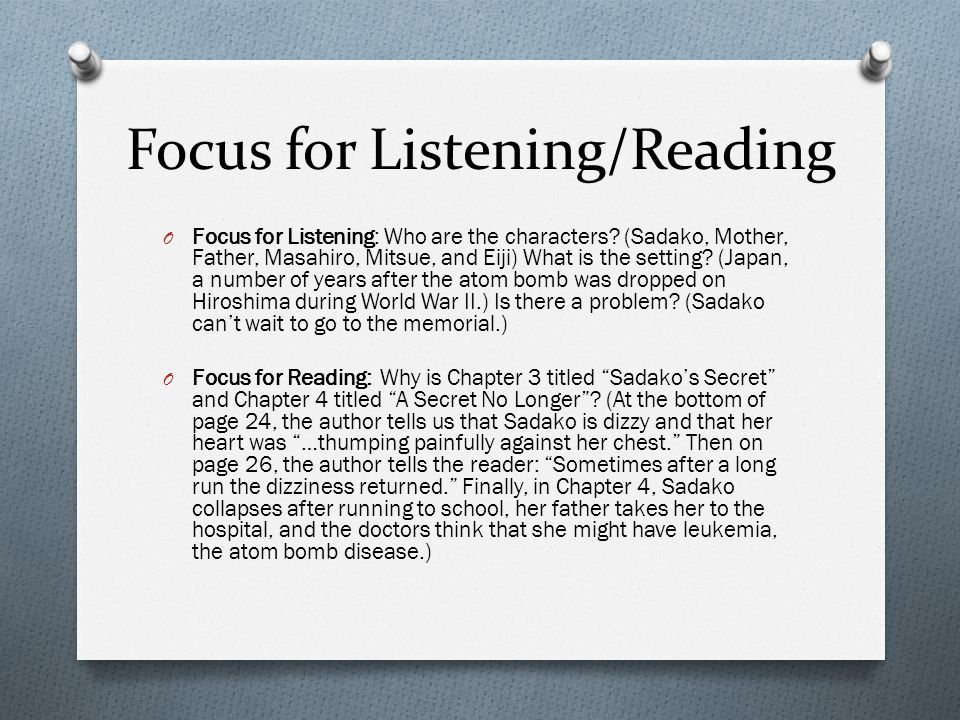 Focus for Listening/Reading O Focus for Listening: Who are the characters.