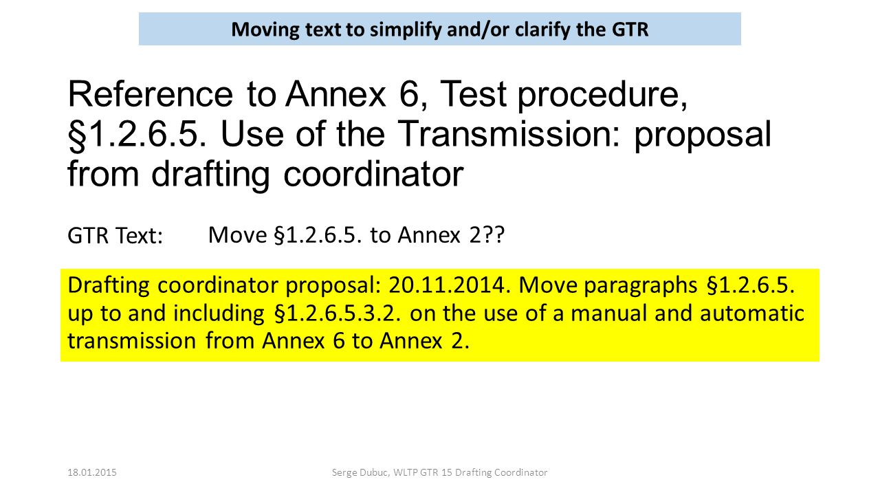 Reference to Annex 6, Test procedure, §1.2.6.5.