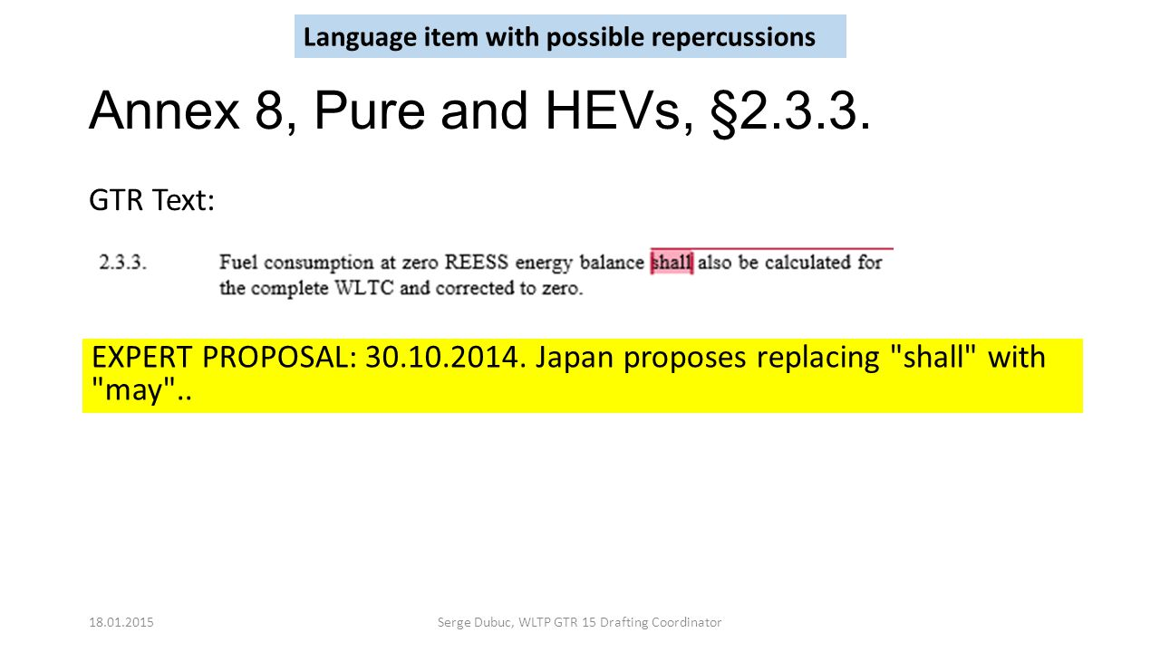 Annex 8, Pure and HEVs, §2.3.3. EXPERT PROPOSAL: 30.10.2014. Japan proposes replacing