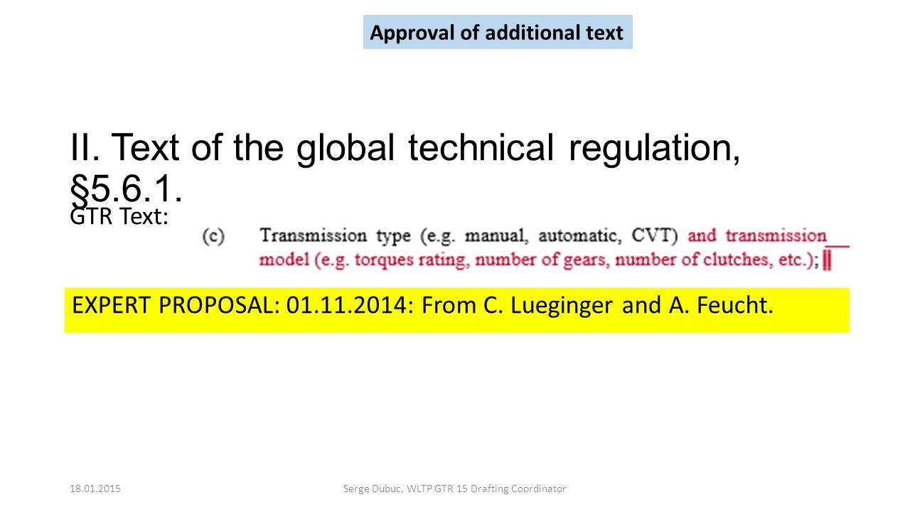II. Text of the global technical regulation, §5.6.1.