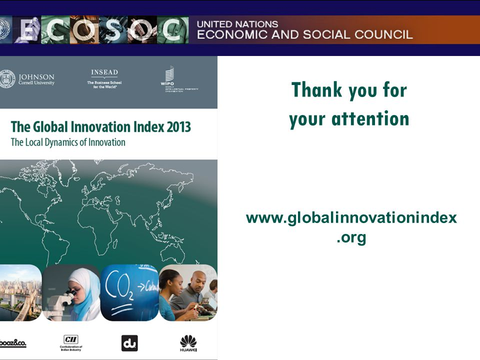 Thank you for your attention www.globalinnovationindex.org