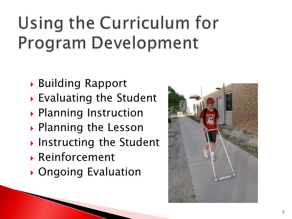  Building Rapport  Evaluating the Student  Planning Instruction  Planning the Lesson  Instructing the Student  Reinforcement  Ongoing Evaluatio