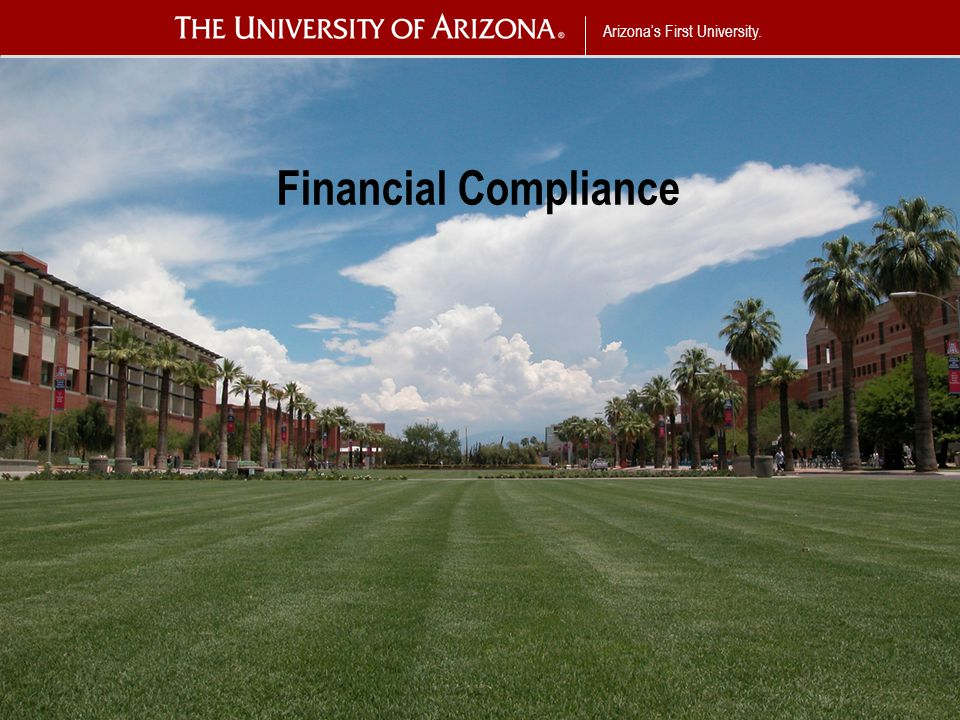 Arizona's First University. Financial Compliance