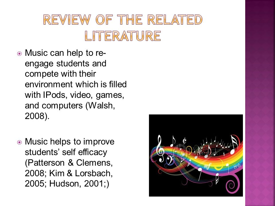  Music can help to re- engage students and compete with their environment which is filled with IPods, video, games, and computers (Walsh, 2008).