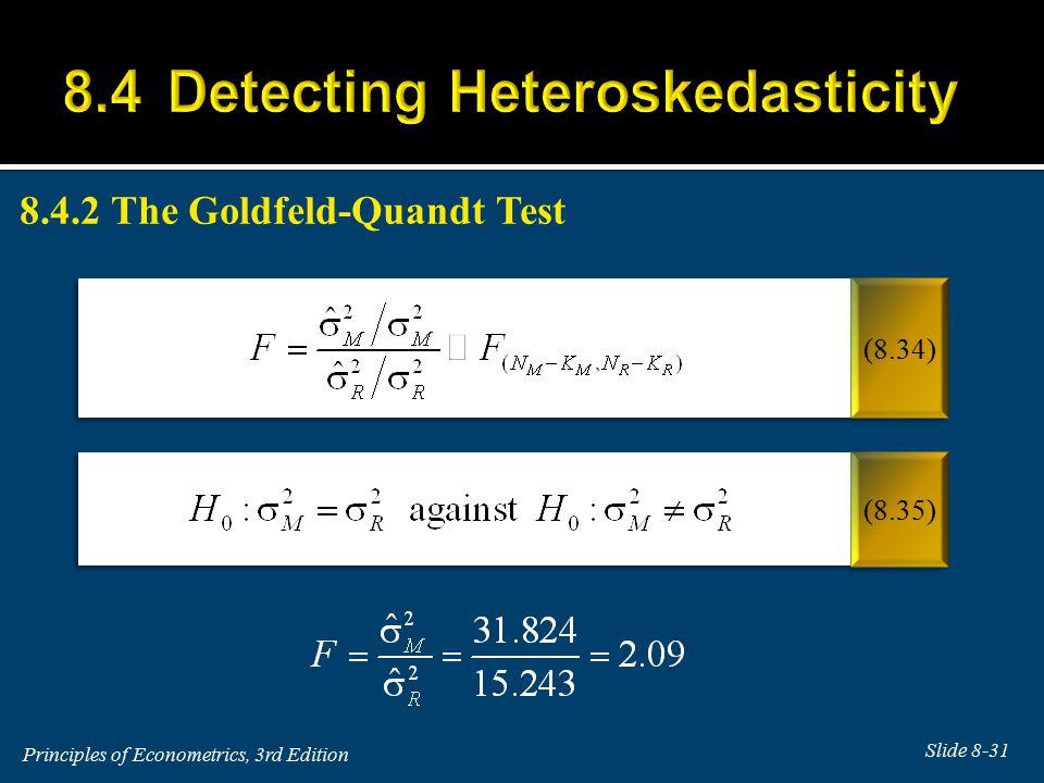 8.4.2The Goldfeld-Quandt Test