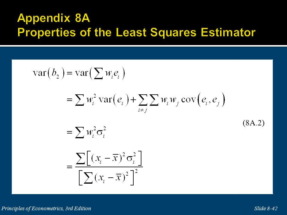 Slide 8-42Principles of Econometrics, 3rd Edition (8A.2)