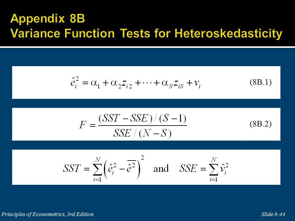 Slide 8-44Principles of Econometrics, 3rd Edition (8B.2) (8B.1)