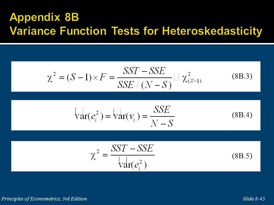 Slide 8-45Principles of Econometrics, 3rd Edition (8B.4) (8B.3) (8B.5)