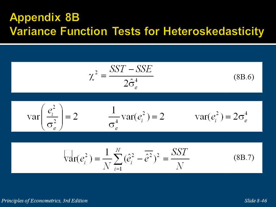 Slide 8-46Principles of Econometrics, 3rd Edition (8B.6) (8B.7)