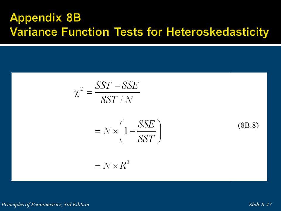 Slide 8-47Principles of Econometrics, 3rd Edition (8B.8)