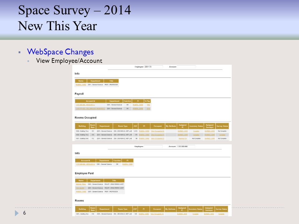 Space Survey – 2014 New This Year 6  WebSpace Changes  View Employee/Account