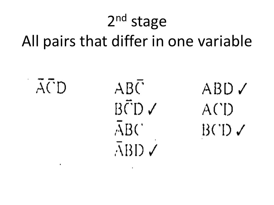 2 nd stage All pairs that differ in one variable