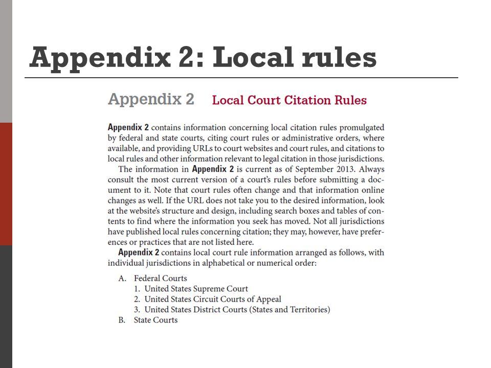 Appendix 2: Local rules