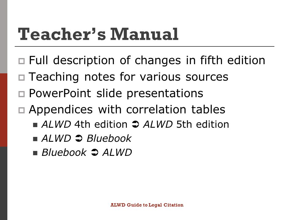 Teacher's Manual  Full description of changes in fifth edition  Teaching notes for various sources  PowerPoint slide presentations  Appendices wit