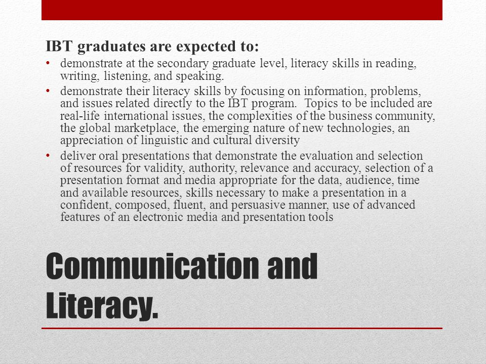 Communication and Literacy.