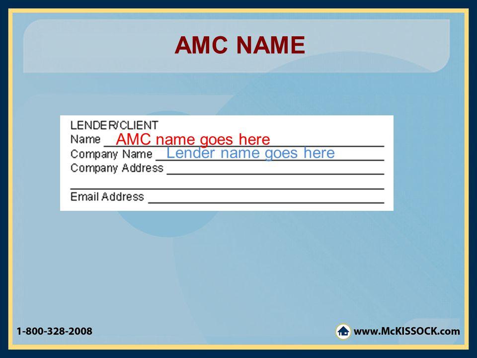 AMC NAME AMC name goes here Lender name goes here