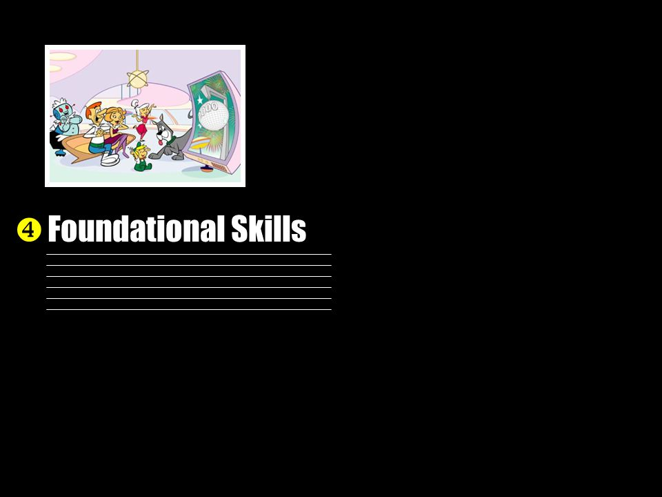 Foundational Skills 