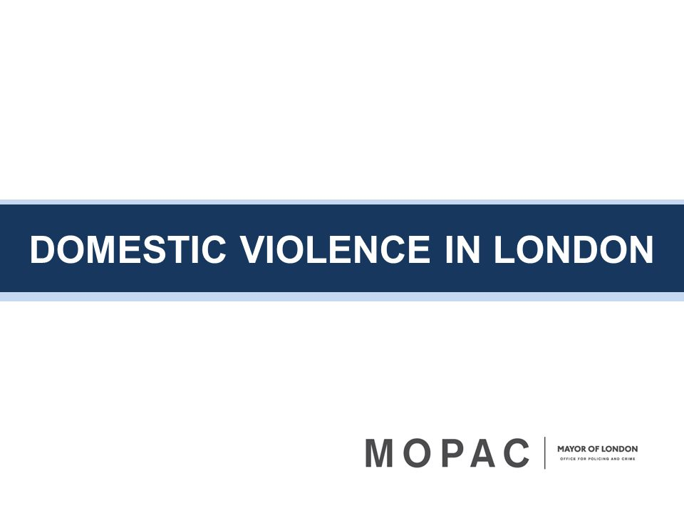 DOMESTIC VIOLENCE IN LONDON