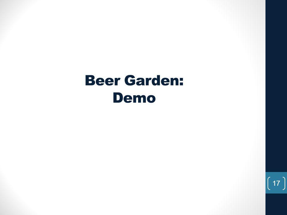 Beer Garden: Demo 17