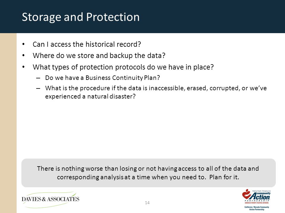 Storage and Protection Can I access the historical record.