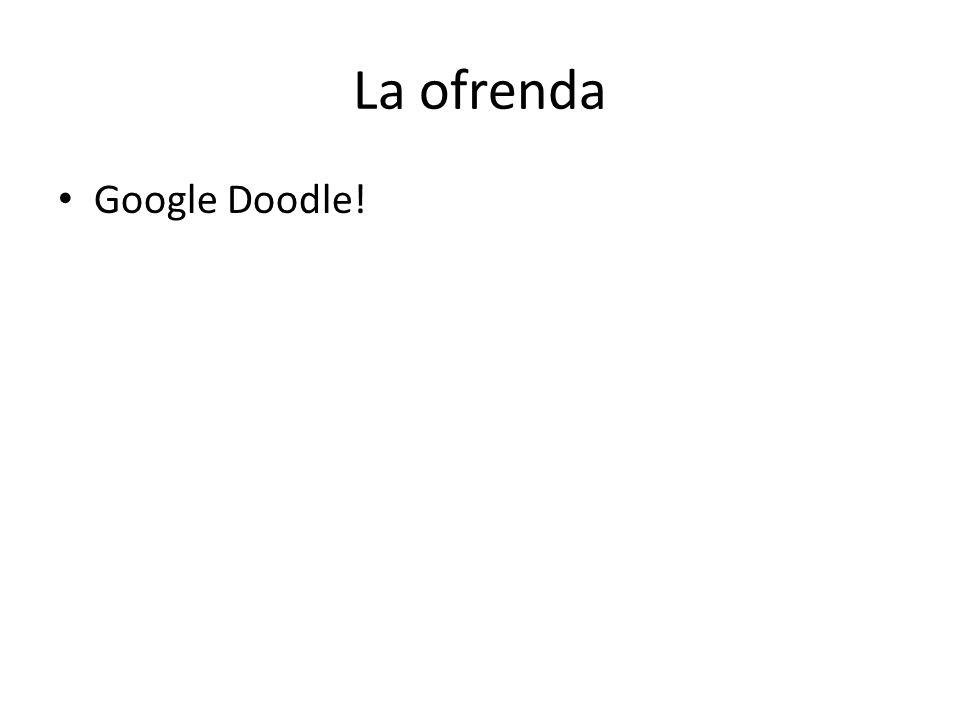 La ofrenda Google Doodle!
