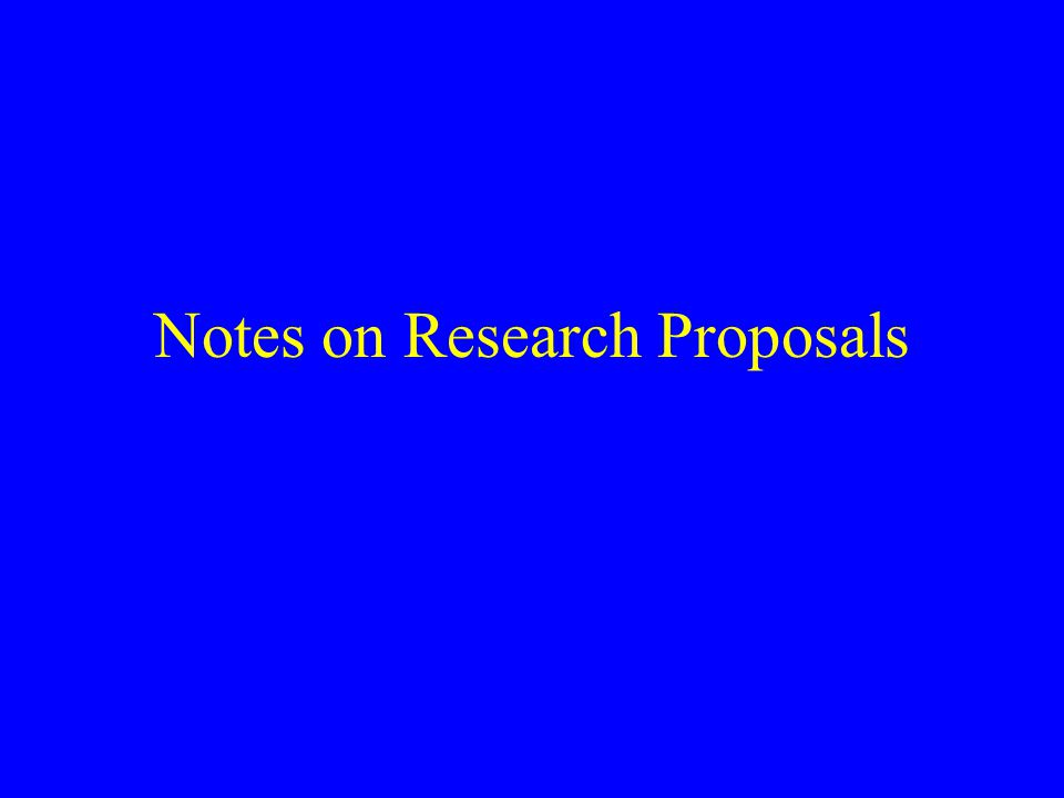 Notes on Research Proposals
