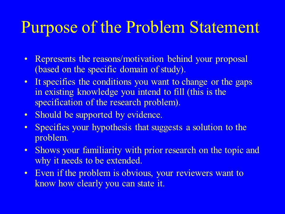 Weaknesses in Research Proposals Research Problem –unfocused –unimportant (done before!) –more complex –limited relevance