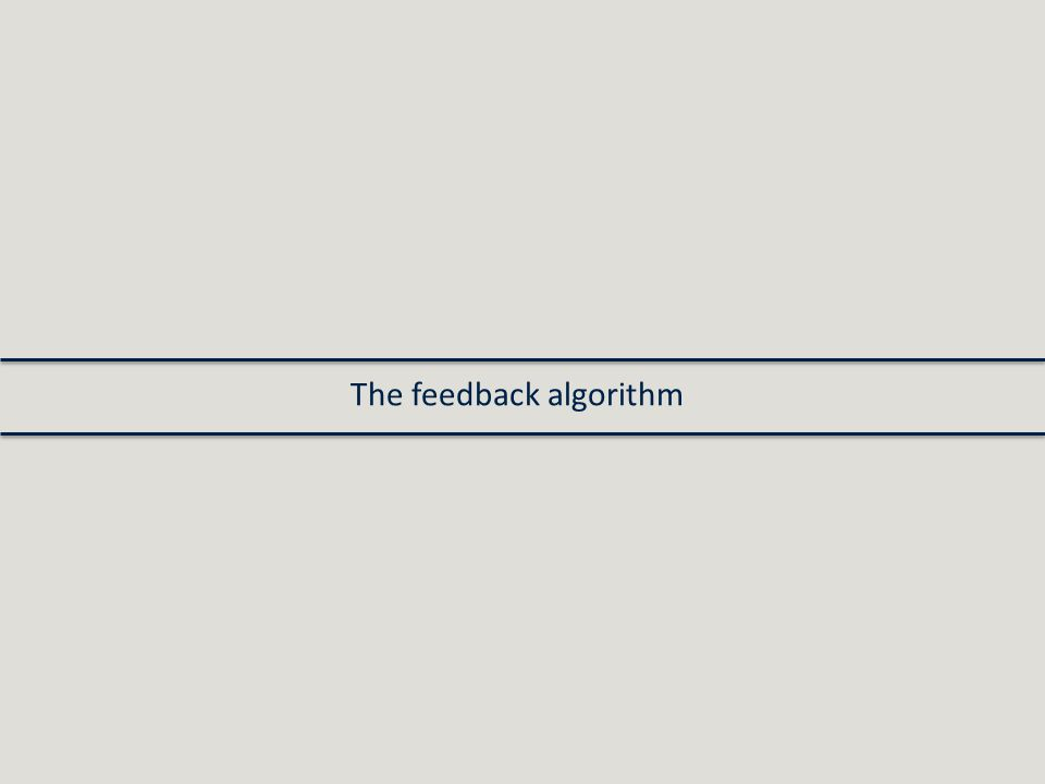 The feedback algorithm