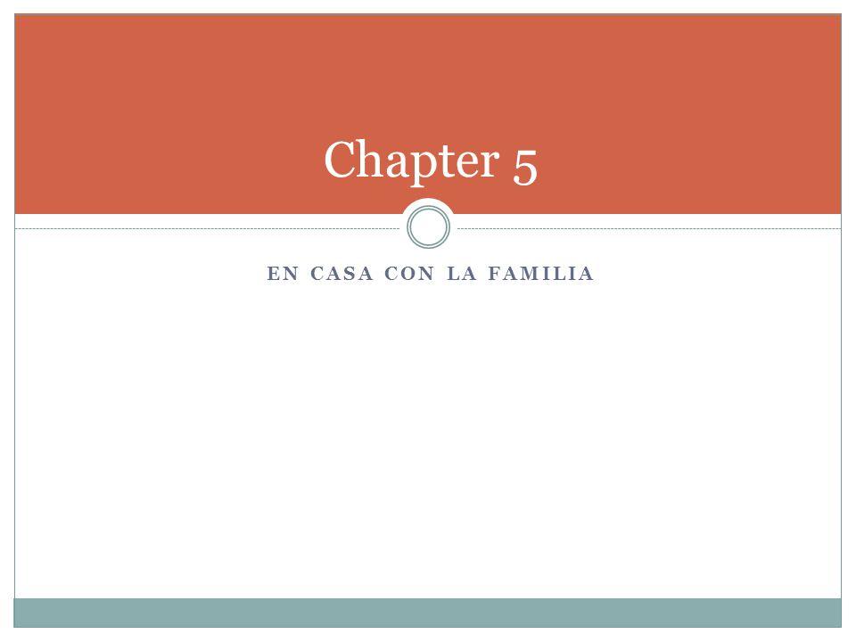 EN CASA CON LA FAMILIA Chapter 5